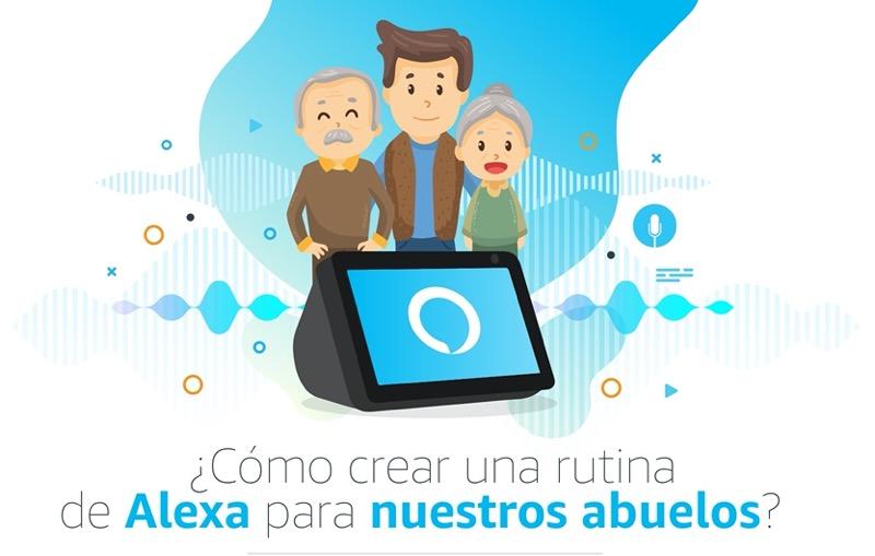 ¿Cómo crear una rutina de Alexa para los abuelos? - rutina_alexa_dia-de-los-abuelos
