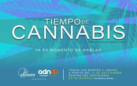 """Estreno """"Tiempo de Cannabis"""", el primer espacio en televisión abierta mexicana"""
