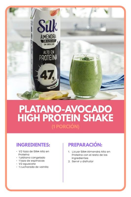 Silk y Veggie Power Summit comparten los beneficios de una dieta plant based - platano-avocado-high-protein-shake