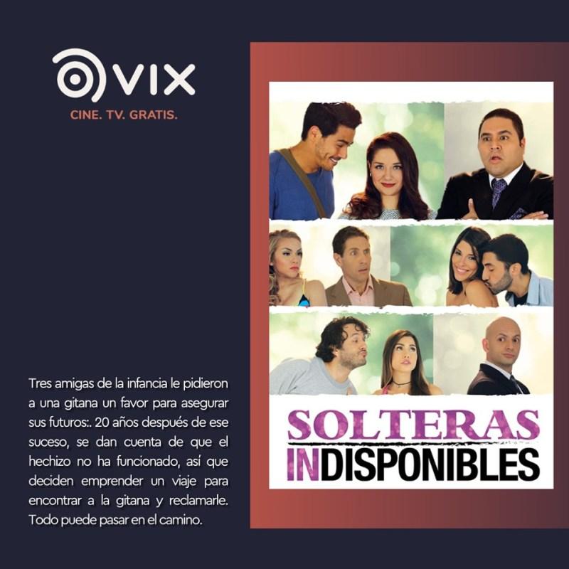 Maratón de comedia por VIX - CINE Y TV ¡totalmente gratis! - 5-solteras-indisponibles-maraton-de-comedia-vix-cine-y-tv-800x800