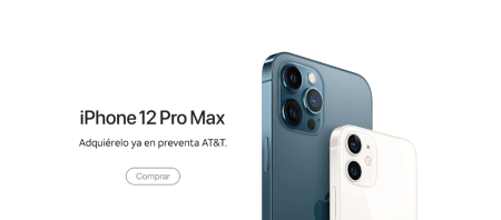 iPhone 12 Pro Max y iPhone 12 mini, disponibles en preventa en AT&T México