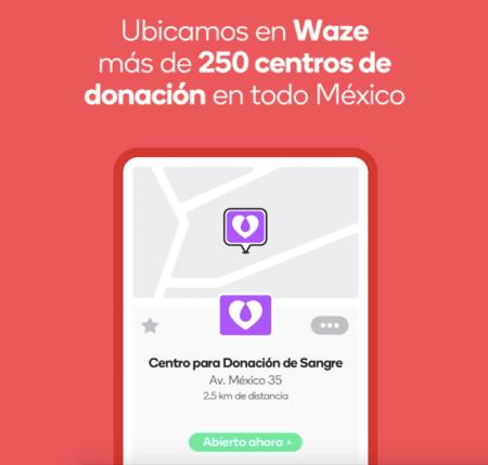 Ahora con Waze podrás ubicar centros de donación en todo México
