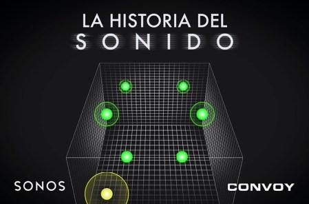 Convoy Network y Sonos se unen, y para celebrarlo presentan documental «La Historia del Sonido»