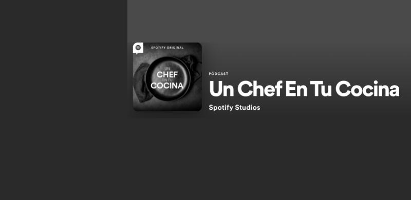 """Spotify lanza nuevo podcast original: """"Un Chef en tu Cocina"""" - spotify-un-chef-en-tu-cocina-800x390"""