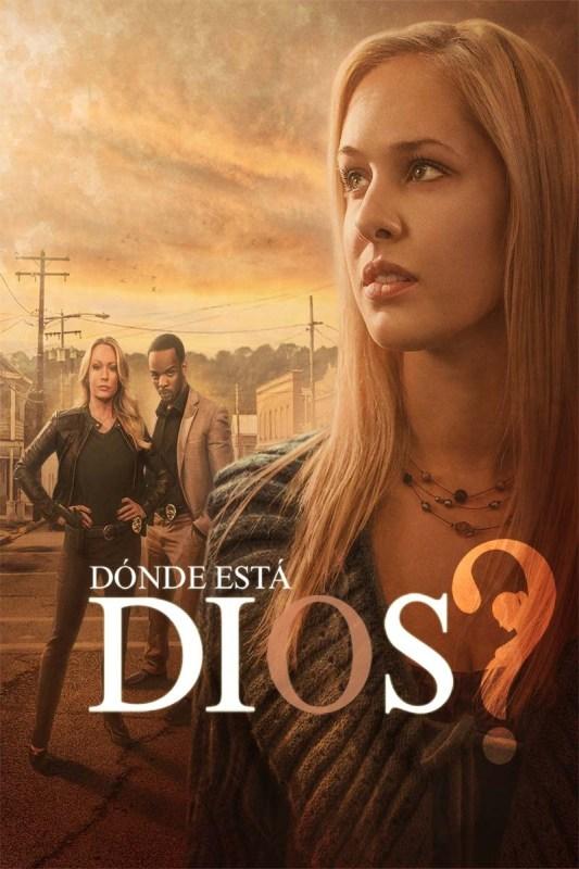 Películas para Semana Santa en VIX – VIX CINE Y TV gratis - donde-esta-dios-vix-cine-y-tv-gratis-533x800
