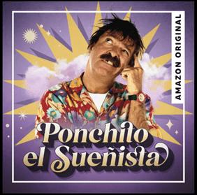 """Amazon Music anuncia el lanzamiento del podcast """"Ponchito El Sueñista"""" con Andrés Bustamante"""