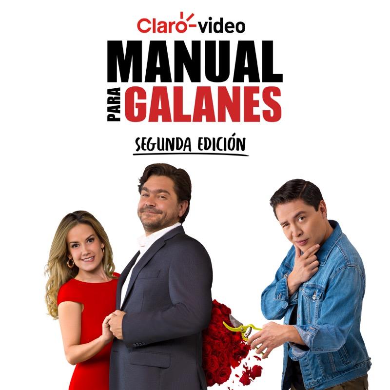 """Estreno de la segunda temporada """"Manual para Galanes"""" el 10 de junio - segunda-temporada-manual-para-galanes-claro-video-800x800"""