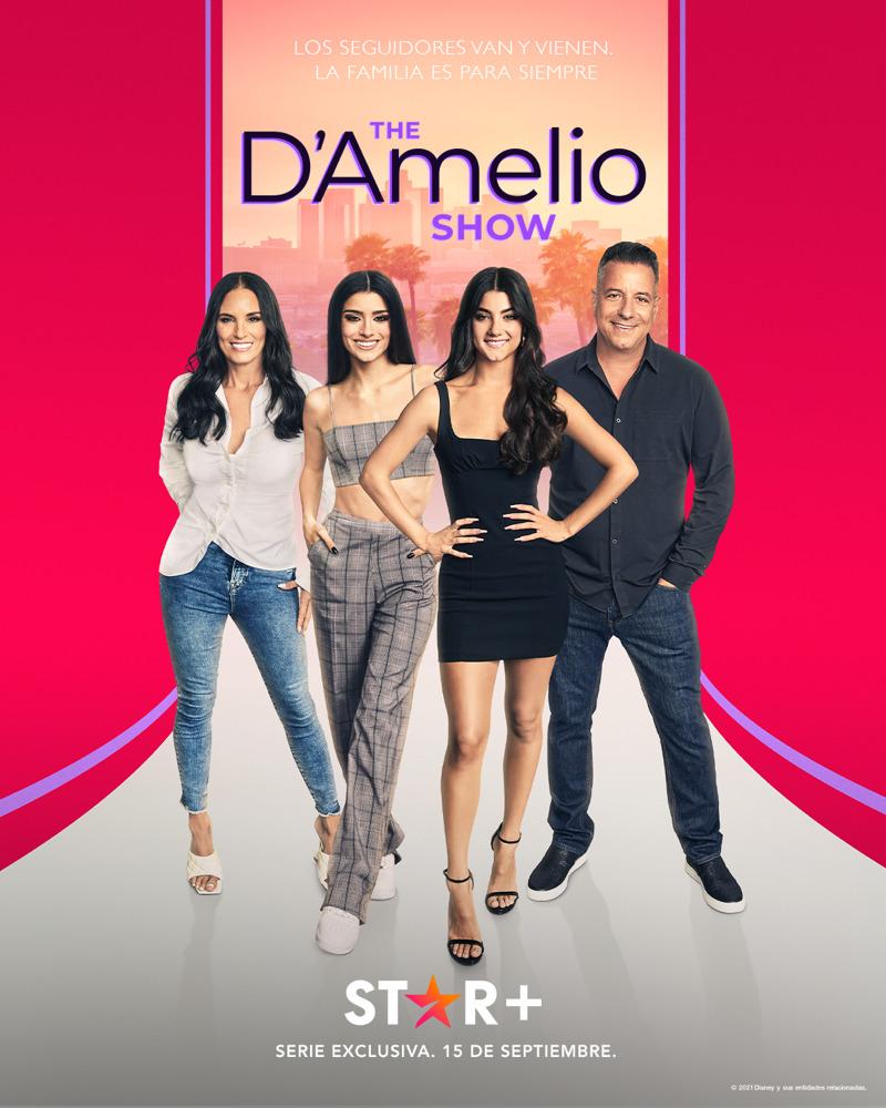 «The D'Amelio Show» la familia más famosa de TikTok llega en exclusiva a Star+