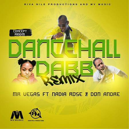 MR VEGAS FT NADIA ROSE & DON ANDRE – DANCEHALL DABB (REMIX) 11