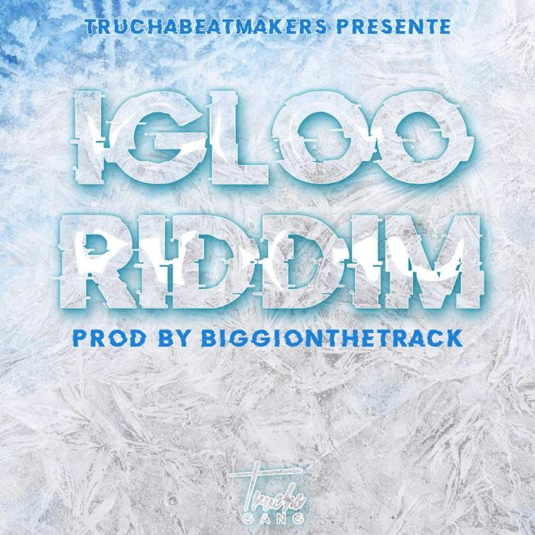 IGLOO RIDDIM 2018 1