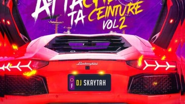 DJ SKAYTAH - ATTACHE TA CEINTURE VOL.2 16