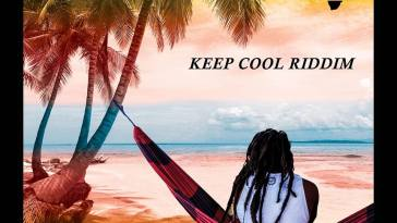 KEEP COOL RIDDIM 2019 - Wass'Muffin Academy