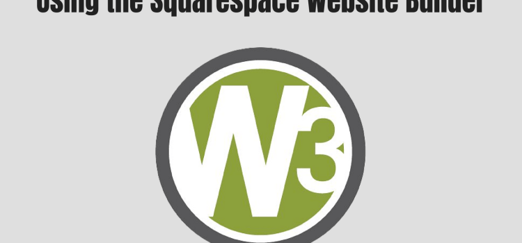 004 How to Build a Website, Part 3: Using the Squarespace Website Builder – Web and BeyondCast