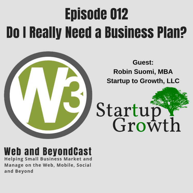 Episode 12 - Do I Really Need a Business Plan?