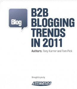 B2B Blogging Trends in 2011 - White Paper
