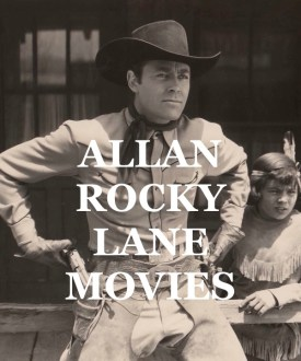 Allan Rocky Lane WESTERN MOVIES