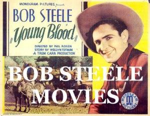 BOB STEELE WESTERNS