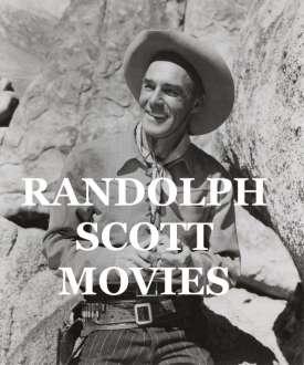 Randolph Scott WESTERN MOVIES