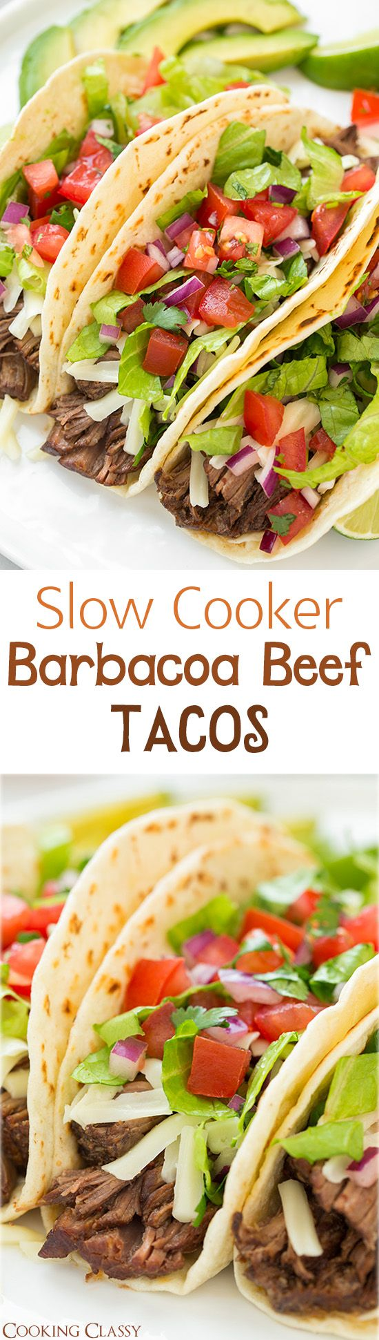 Slow Cooker Barbacoa Beef Tacos (Chipotle Copycat) – these are unbelievably delicious! My husband said the