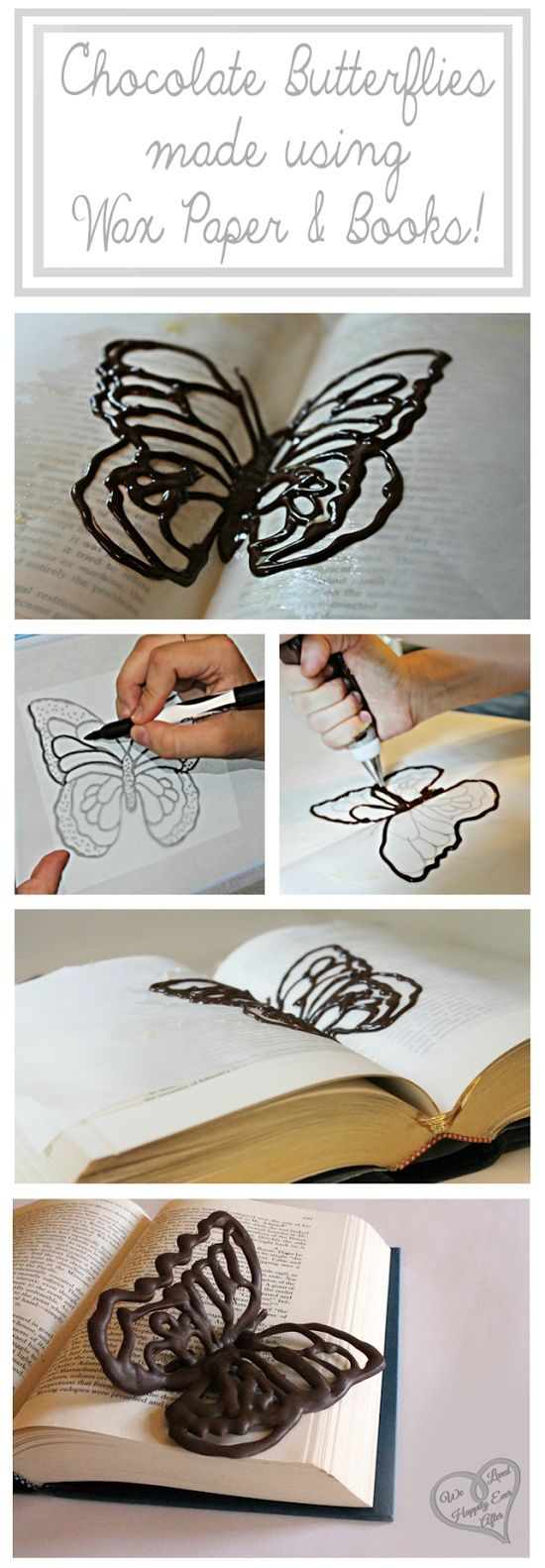 Make Chocolate Butterflies Using Wax Paper and Books! The Books give it a realistic pose. The Template/Pat