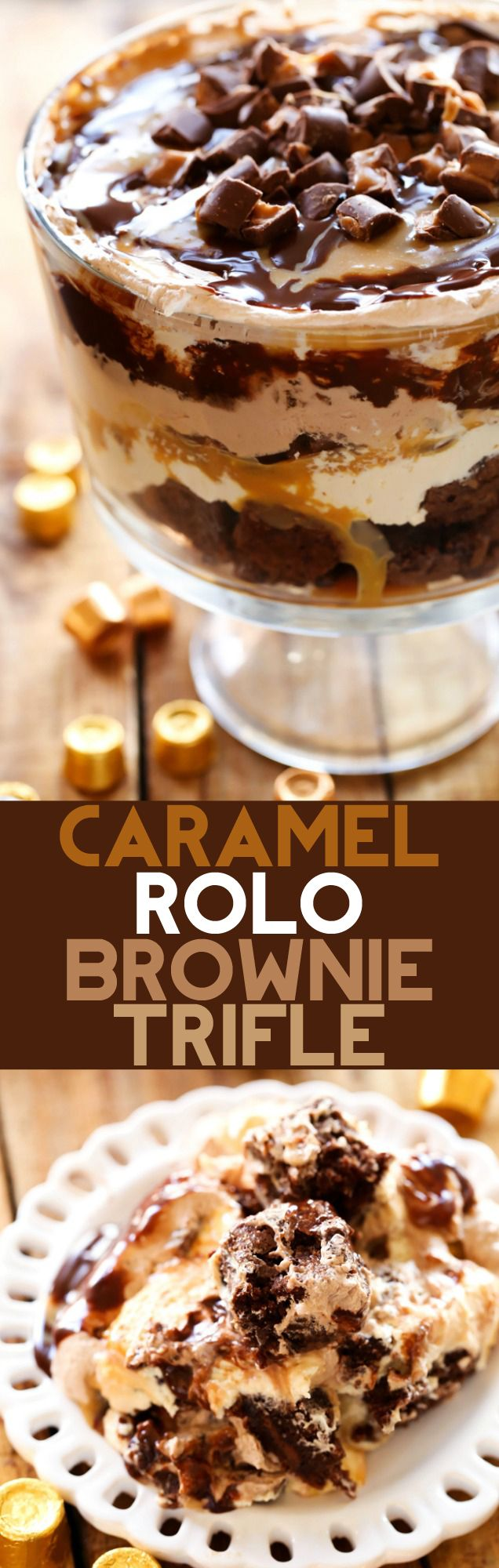 Caramel ROLO Brownie Trifle… This dessert is so incredibly rich and delicious! With layers of ROLO brown