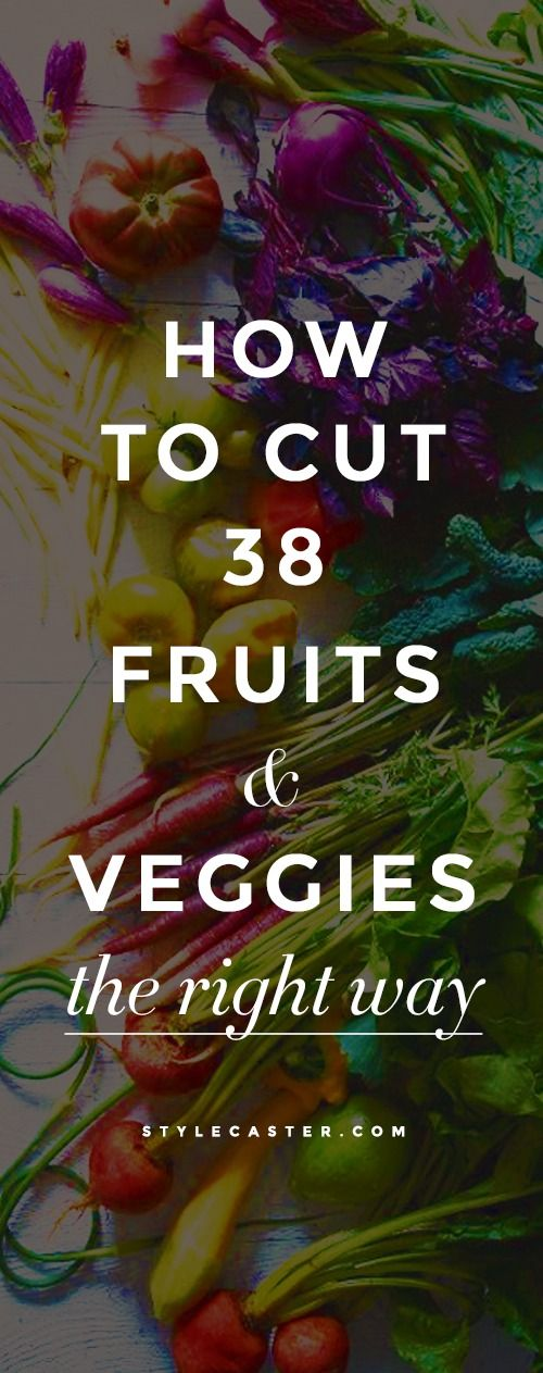 Cooking 101: How to Cut 38 Fruits & Vegetables the Right Way – A handy video guide with cool shortcuts, pr