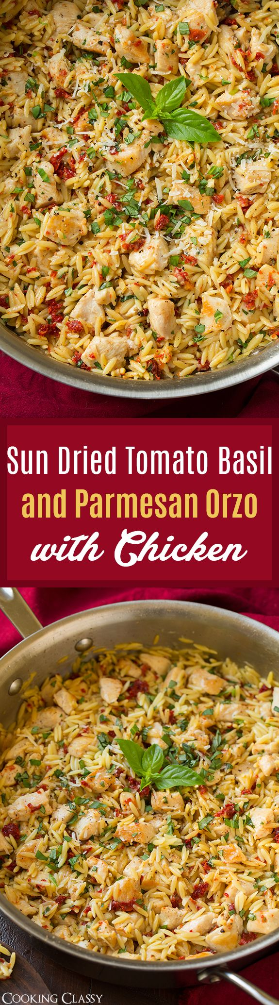 Sun Dried Tomato Basil and Parmesan Orzo with Chicken – cooked in one pan, SO easy to make, ready in 30 an