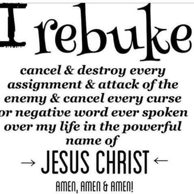 I rebuke cancel & destroy every assignment & attack of the enemy & cancel every curse or negative word eve