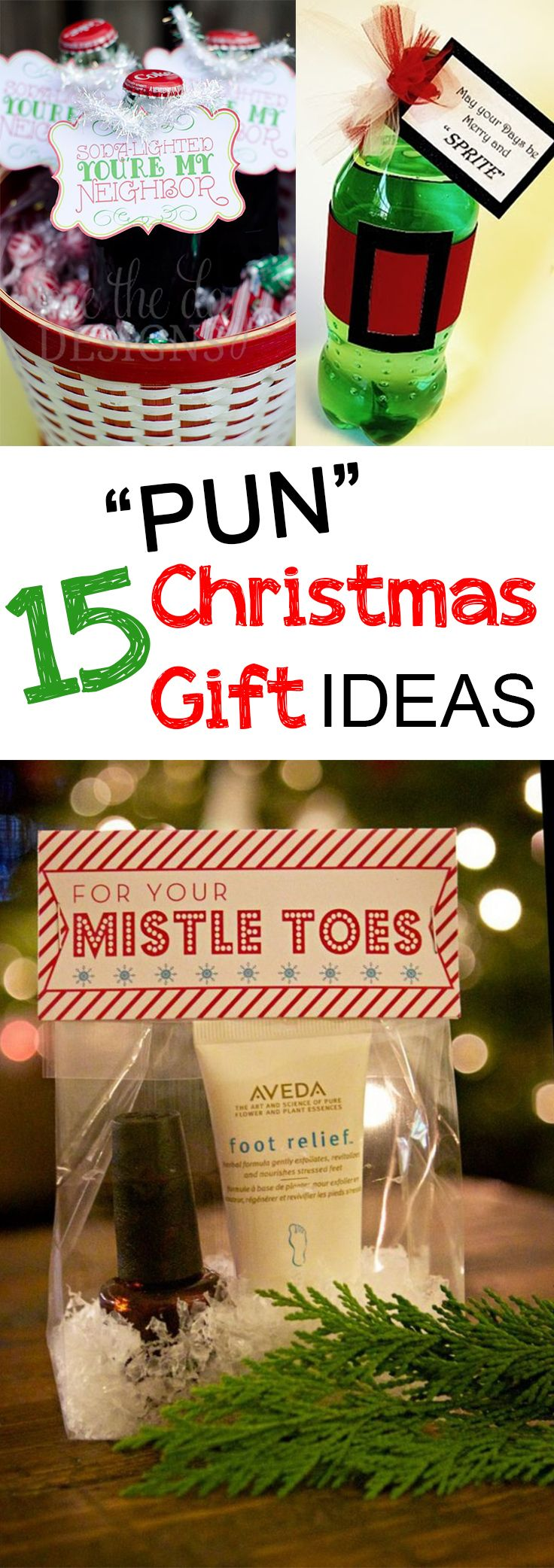 Who doesnt love a good pun? These easy Christmas ideas for your friends and neighbors will be sur