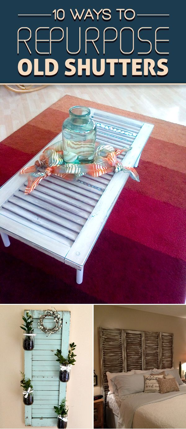 10 Ways to Repurpose Old Shutters to Add Vintage Charm to Your Home – home decor projects
