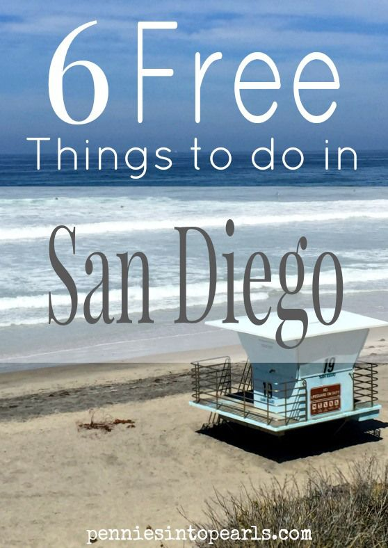 Free Things to do in San Diego – penniesintopearls… – living frugal and fabulous. Local or visitor these