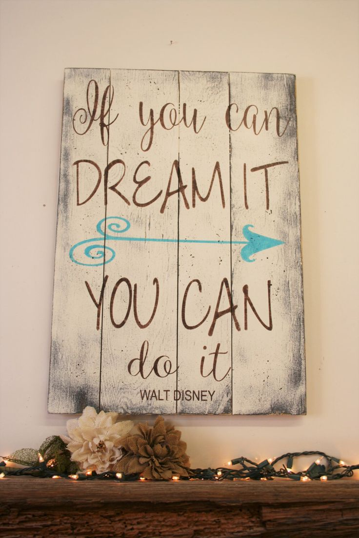 If You Can Dream It You Can Do It Pallet Sign Walt Disney Inspirational Wall Art Shabby Chic Farmhouse