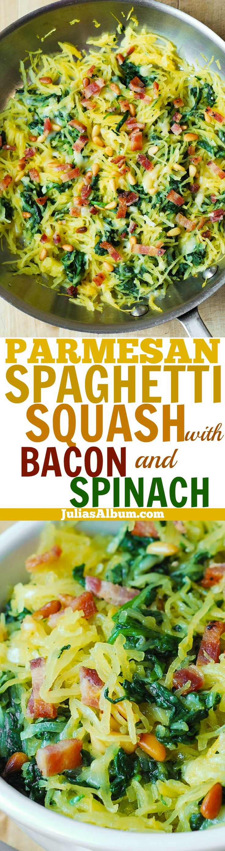 Garlic Spaghetti Squash, Spinach, and Bacon, + melted Parmesan cheese and toasted pine nuts. Delicious