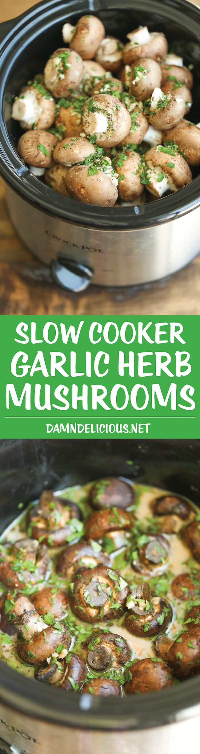 Slow Cooker Garlic Herb Mushrooms – The best and EASIEST way to make mushrooms – i