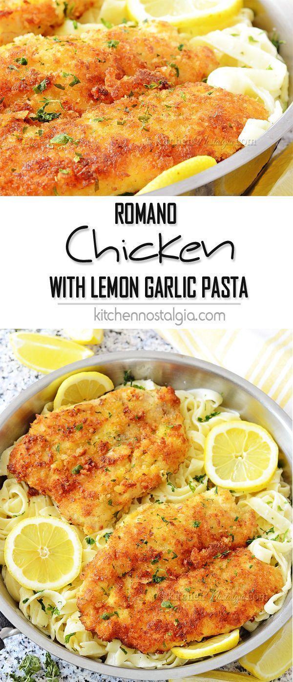 Romano Chicken with Lemon Garlic Pasta – crispy parmesan panko breaded chicken wit