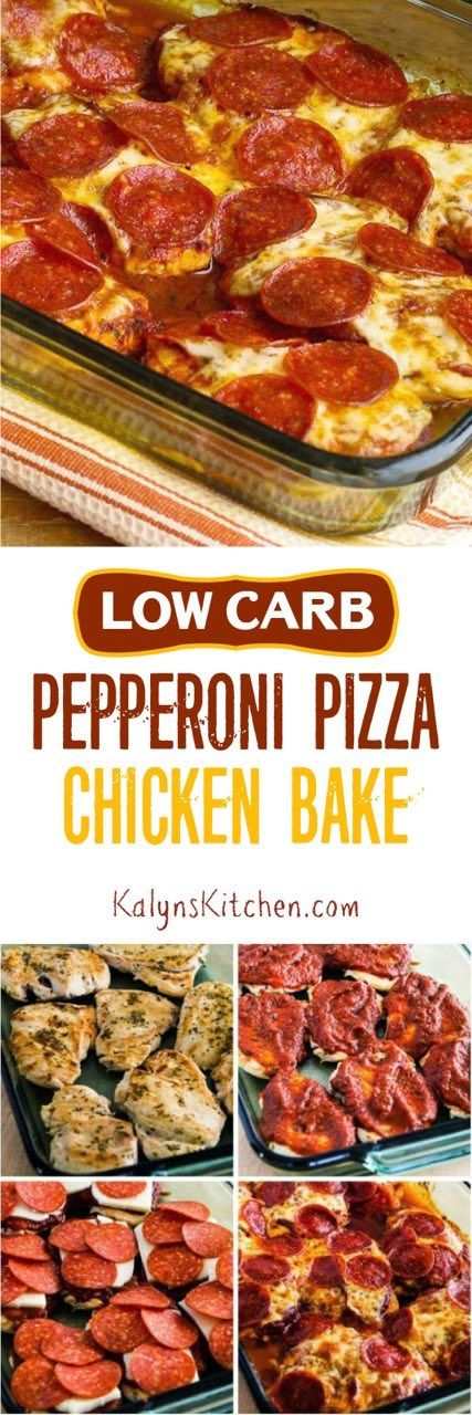 Low-Carb Pepperoni Pizza Chicken Bake [found on KalynsKitchen.com]
