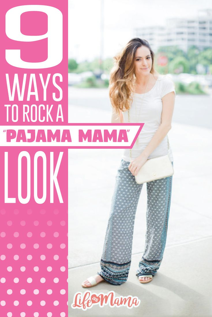 The pajama wear trend has finally become popular, which means now mamas can don their PJs in public without getting dirty looks.