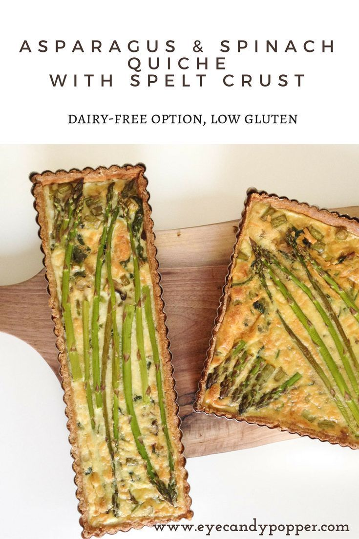 Asparagus and spinach quiche with spelt crust (dairy-free option, low gluten)