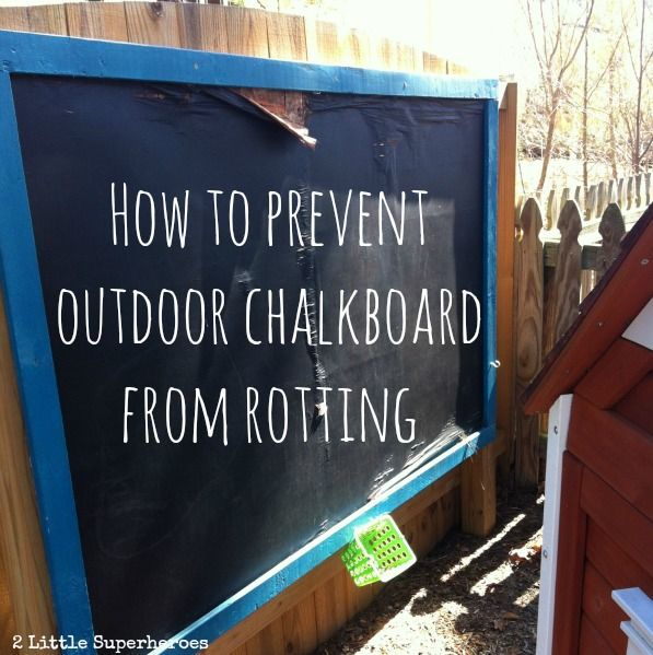 Must read if you are planning on adding an outdoor chalkboard wall. Learn from my mistakes.