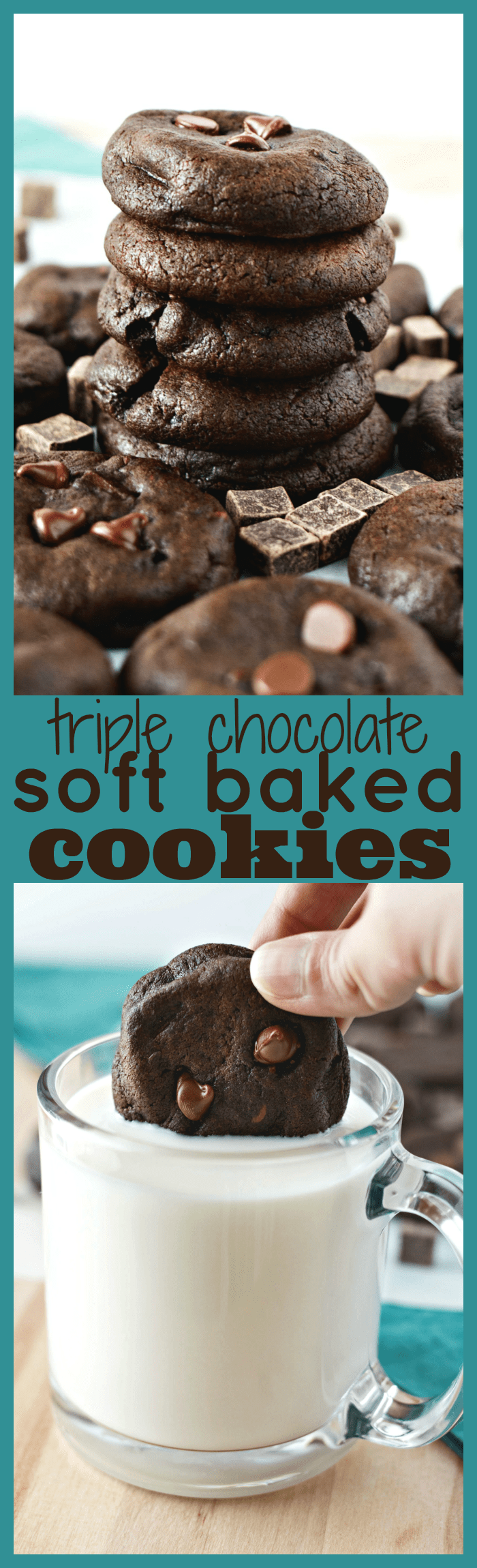 Triple Chocolate Soft Baked Cookies – A decadent soft baked cookie made with three kinds of chocolate: cocoa powder, chocolate