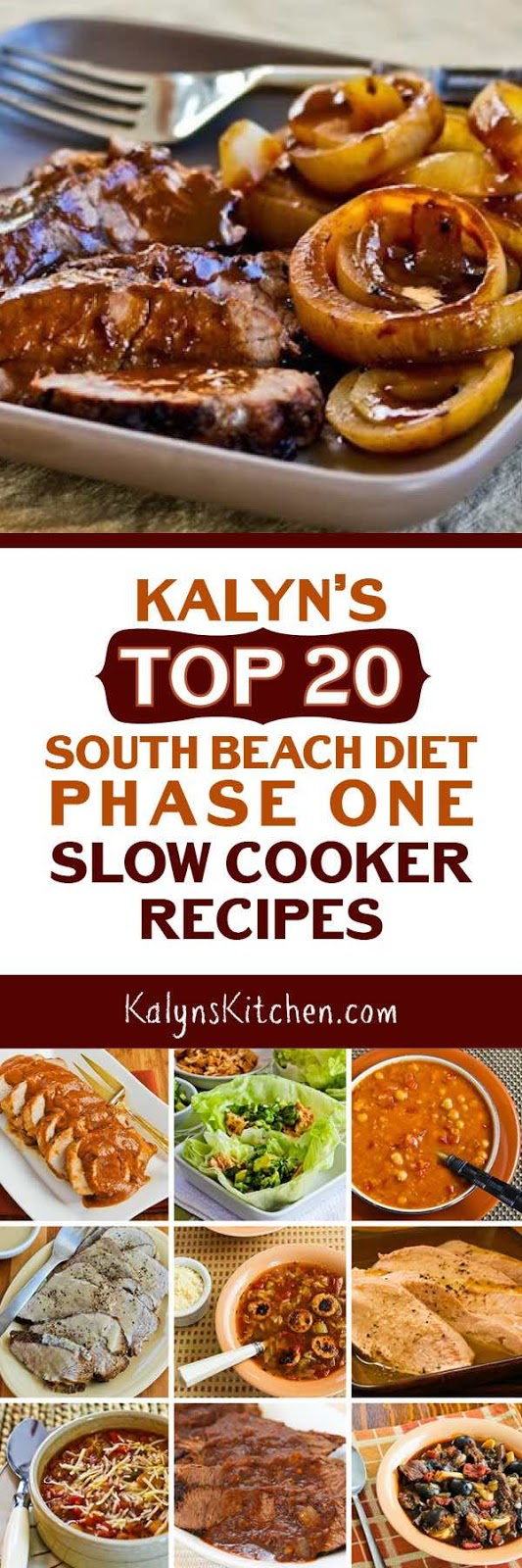 For everyone who's starting the year with more carb-conscious eating, here are ,y Top 20 South Beach Diet Phase One Slow Cooker