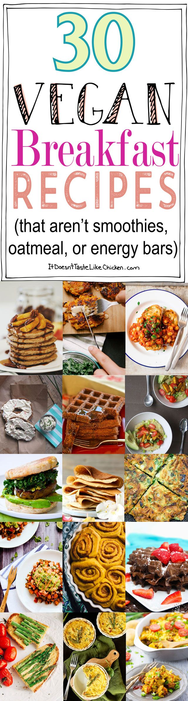30 Vegan Breakfast Recipes (that aren't smoothies, oatmeal, or energy bars). Everything from french toast, to tofu scrambles, to