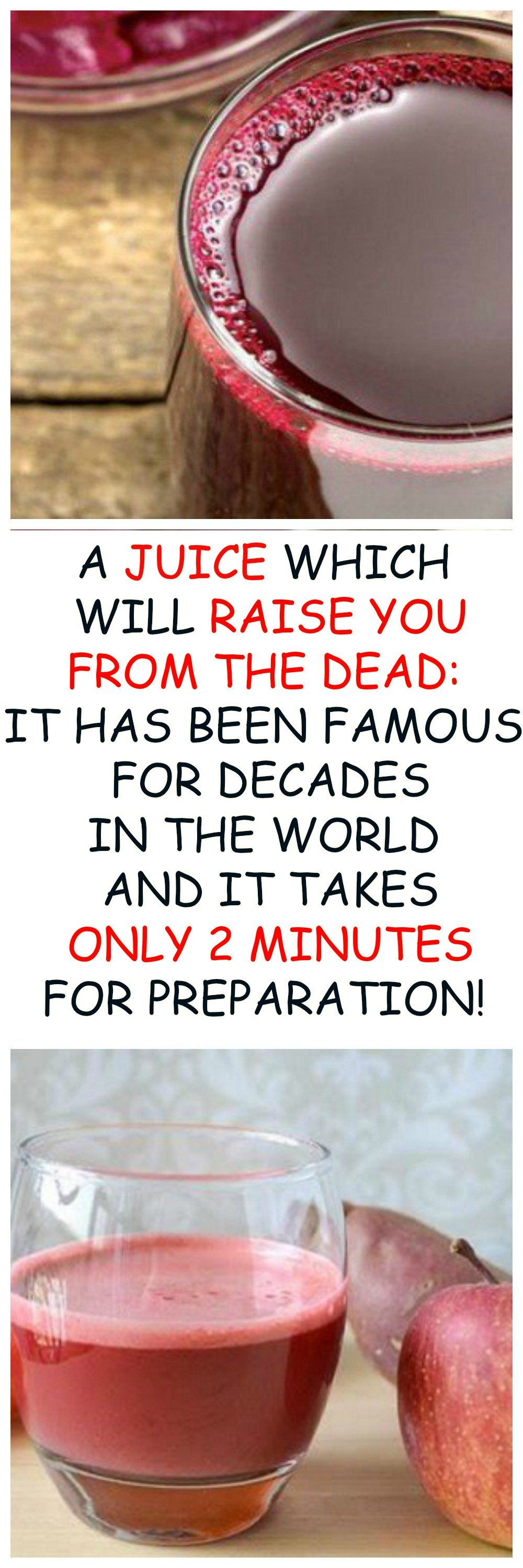A JUICE WHICH WILL RAISE YOU FROM THE DEAD: IT HAS BEEN FAMOUS FOR DECADES IN THE WORLD AND IT TAKES ONLY 2 MINUTES FOR