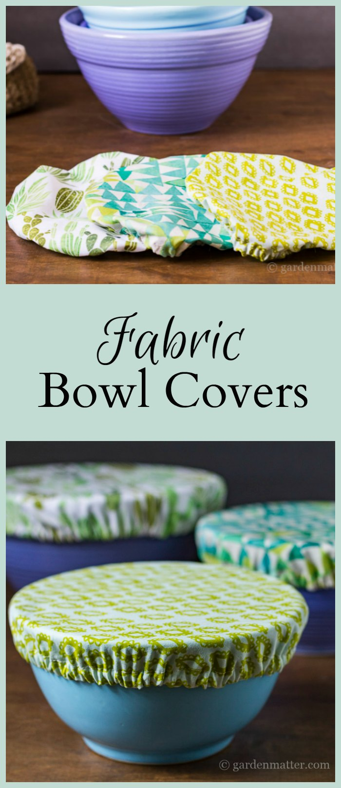 Learn how to make pretty fabric bowl covers to protect your food as an alternative to plastic wrap. A great housewarming present