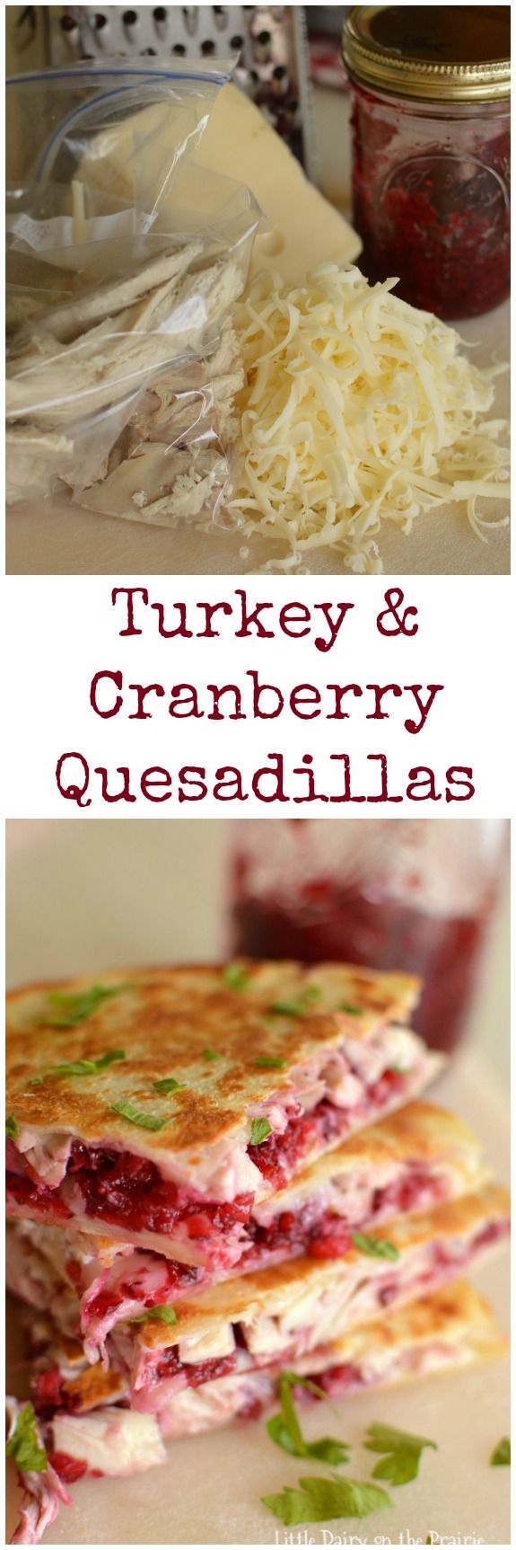 Turkey and Cranberry Quesadillas are quick and easy way to use up leftover turkey. Trust me, no complaints about leftovers on this