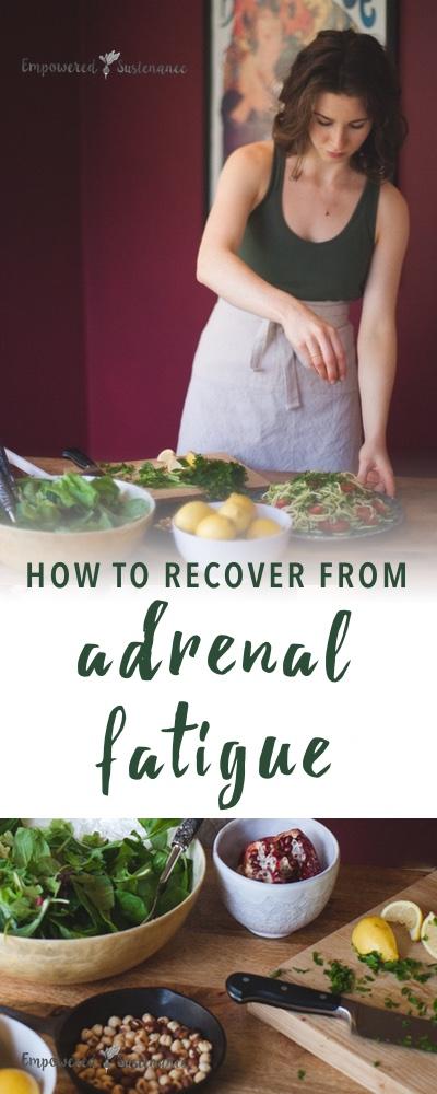 Heal Adrenal Fatigue | Empowered Sustenance