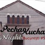 Pecha Kucha Night Bucuresti