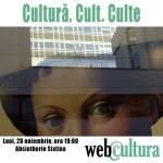Masă rotundă: Cultură. Cult. Culte