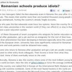 Scolile romanesti produc idioti?