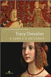 A Dama e o Unicórnio, de Tracy Chevalier